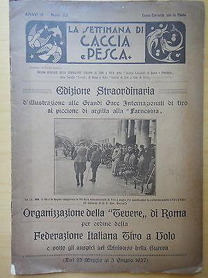 1927-LA SETTIMANA DI CACCIA E PESCA-TIRO A VOLO-ROMA-CACCIA-CACCIATORI