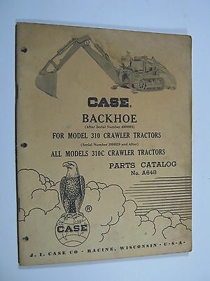 Case 310 Backhoe Crawler Tractor 310c A648 Parts Catalog Manual