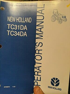 New Holland Tc31da Tc34da Compact Utility Tractor Owner Operator Manual Book