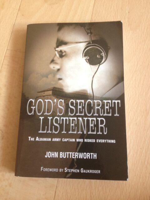 JOHN BUTTERWORTH, GOD'S SECRET LISTENER