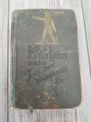 Antique BANK and TRAIN ROBBERS of the WEST James Boys Younger Brothers 1880's?? Boy Train Bank