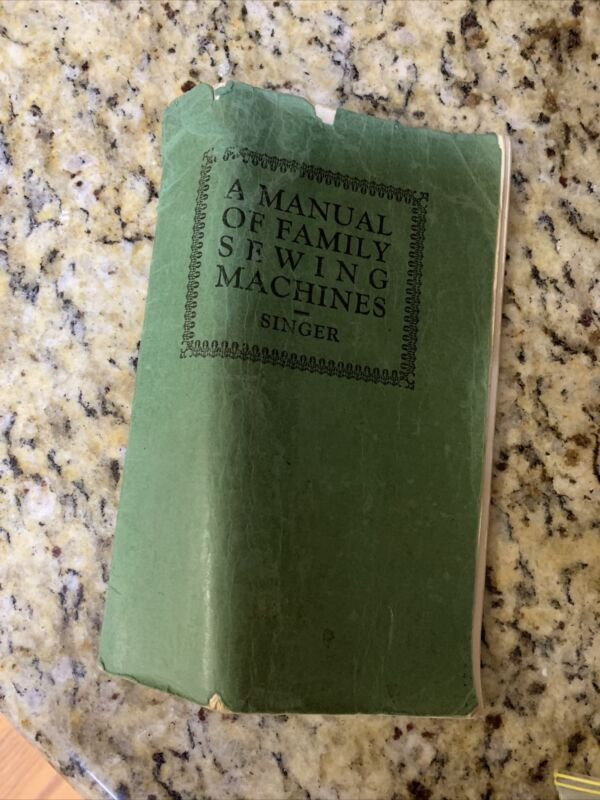 Vintage Sewing Manual Of family Sewimg Machines Singer 1924