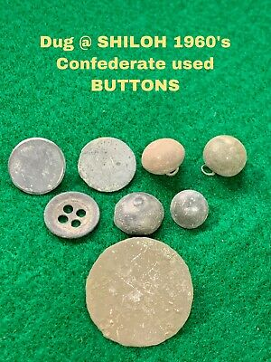 Various Confederate Used BUTTONS. Dug At SHILOH in Late 1960's