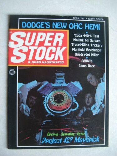 SUPER STOCK & DRAG ILLUSTRATED MAGAZINE April 1971 DRAG RACING Vol 7, #6