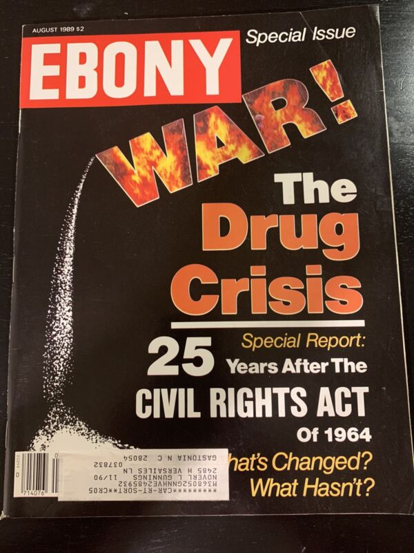 Aug. 1989 Ebony Magazine, Black Issues Drug War Crisis Civil Rights Act History