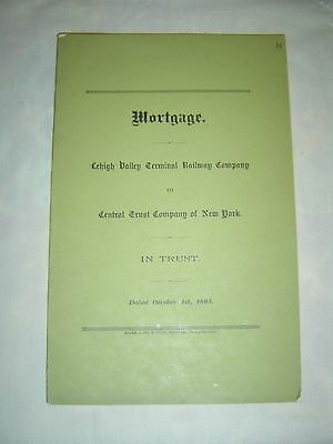 Mortgage   Lehigh Valley Terminal Railway Co  To Central Trust Co Of N Y   1891