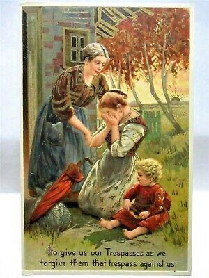 1910 POSTCARD FORGIVE US OUR TRESPASSES AS WE FORGIVE THEM THAT TRESPASS AGAINST