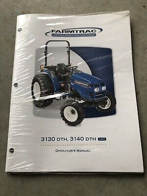 New Genuine Farmtrac 3130 Dth 3140 Dth Tractor Operators Operation Manual