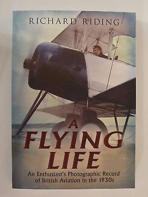 (A Flying Life: An Enthusiast's Photographic Record of British Aviation in 1930s)