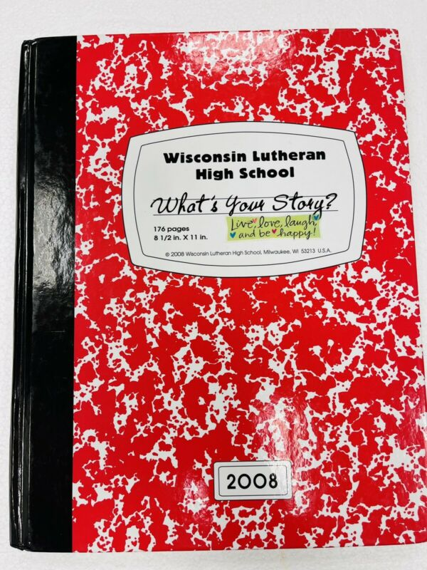 2008 WISCONSIN LUTHERAN High School Milwaukee WI Yearbook