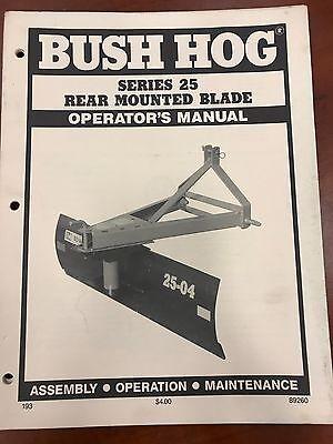 Bush Hog Operators Manual 25 Series Rear Mounded Blade 89260 Used