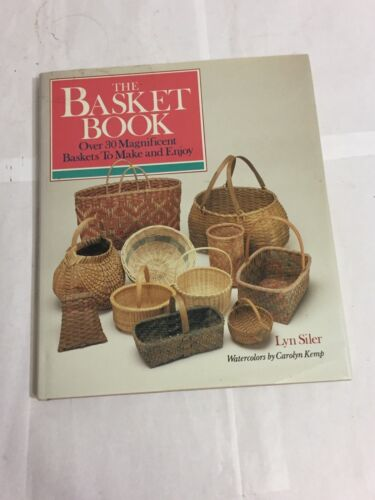 VINTAGE 1988 THE BASKET BOOK HOW TO MAKE CRAFT CREATE HC BOOK LYN SILER