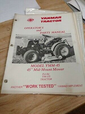 Yanmar Diesel Tractor Operator And Parts Manual Ymm-45 For The Ym 135 Tractor