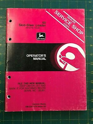 John Deere Dealer Copy Operators Manual 60 Skid-steer Loader Om-ga11574 G0