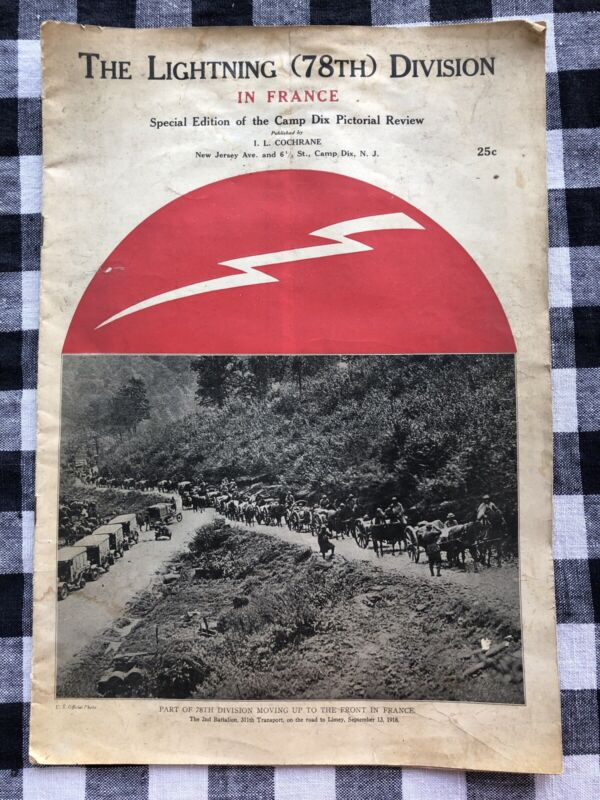 WWI 1918 CAMP DIX PICTORIAL REVIEW SPECIAL EDITION THE LIGHTNING 78TH DIVISION