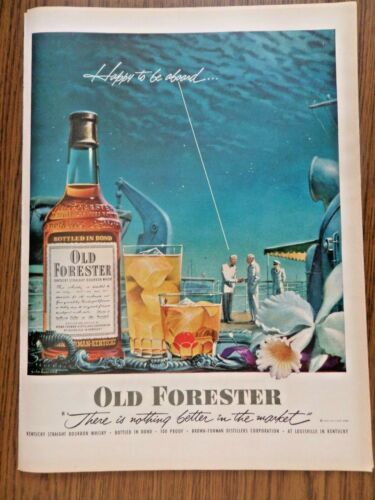 1952 Old Forester Whiskey Ad Cruise Ship Theme Happy to be Aboard