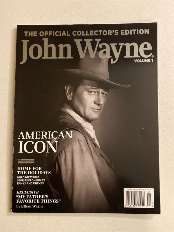 JOHN WAYNE ~ Official Collectors Edition Magazine VOLUME 1 American Icon 2014