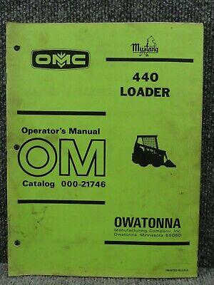 Oem Factory Omc Mustang 440 Skid Steer Loader Operators Manual 000-21746