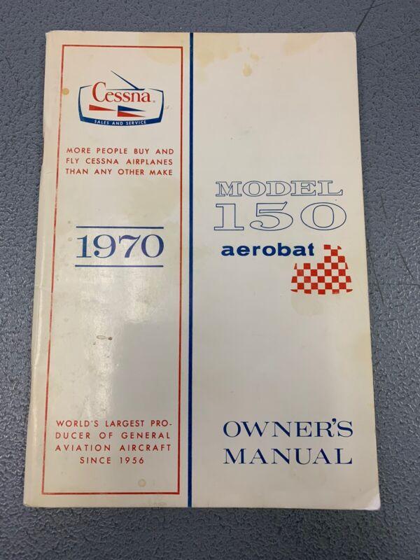 Vintage 1970 Cessna 150 Aerobat Owners Manual