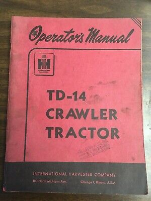 International Ih Td-14 Crawler Tractor Operators Manual Red Cover