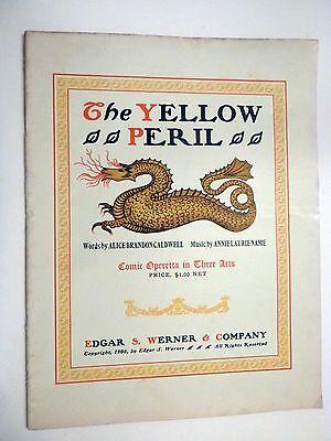 THE YELLOW PERIL Comic Operetta in Three Acts Libretto with Music 1906