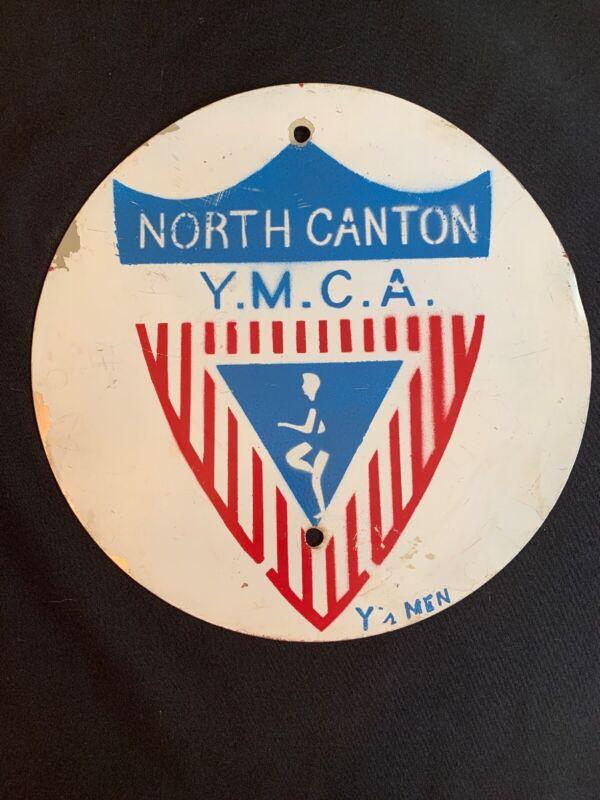 """Vintage Round NORTH CANTON OH Y.M.C.A. Crest Logo Y's MEN Advertising Sign 12"""""""