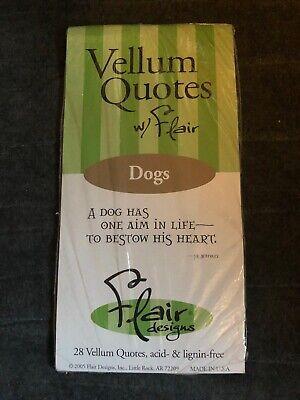 Flair Designs Vellum Quotes Dogs 28 Pieces -