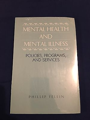 Mental Health And Mental Illness   Policies  Programs  And Services Book New