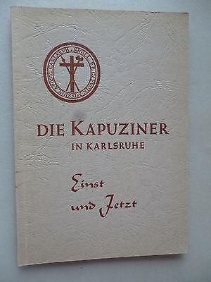 Die Kapuziner in Karlsruhe Einst und Jetzt 1961