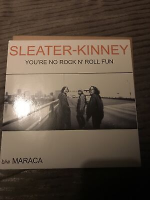 """SLEATER-KINNEY You're No Rock And Roll Fun 7"""" Black Vinyl Picture Sleeve..."""