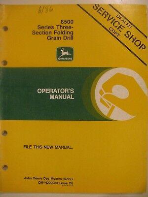 John Deere 8500 8550 3 Section Folding Grain Drill Operator Manual D6