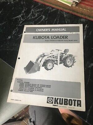 Rare Vtg Orig Kubota Tractor Owners Manual Book Loader Kub206 Kub262 B6100