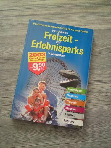 Die schönsten Freizeit- und Erlebnisparks in Deutschland _ TOP