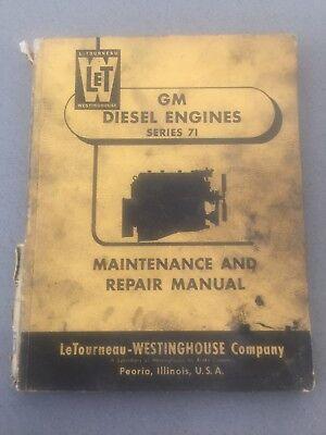Vintage Letourneau Westinghouse Gm Diesel Engines V-71 Operators Manual Let
