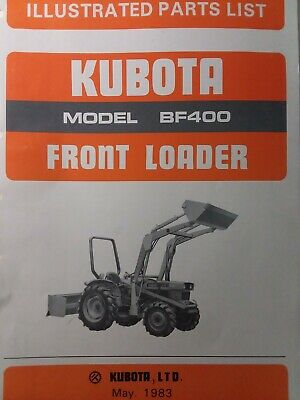 Kubota Bf400 Front End Bucket Loader Diesel Farm Tractor Parts Catalog Manual