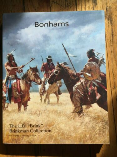 "BONHAMS CATALOG - THE L.D. ""BRINK"" BRINKMAN COLLECTION - AMERICAN WEST ART 2/19"