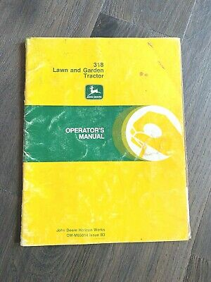 John Deere 318 Operators Manual - Original  Omm85014 B3