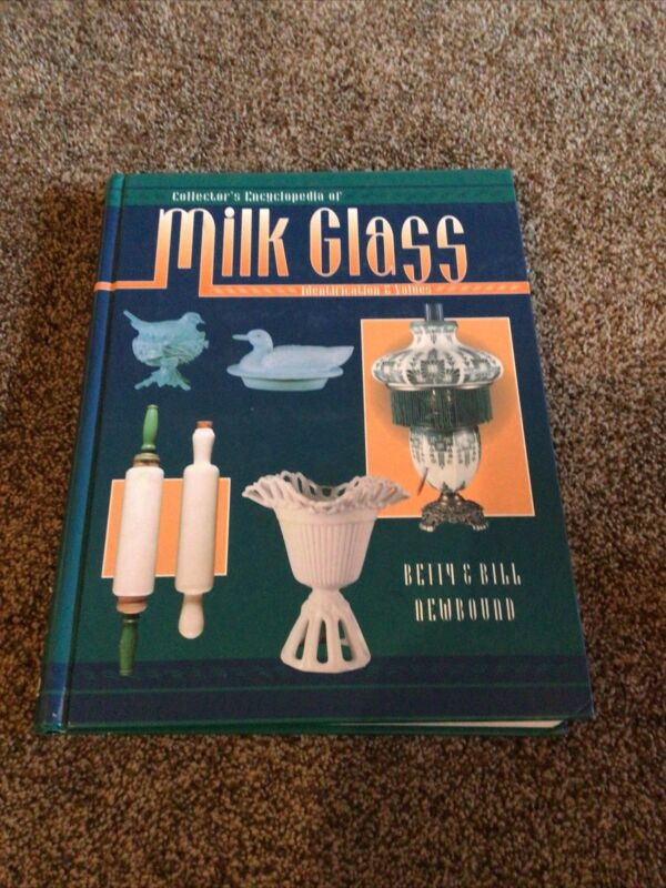 Collectors Encyclopedia Of Milk Glass Newbound Identification Price Guide Book