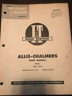 Ac-5 It Shop Service Manual Covers Allis Chalmers Model Wd45 Diesel Tractors