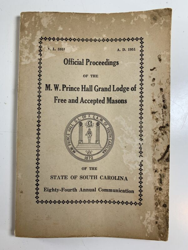 Official Proceedings MW Prince Hall Grand Lodge Masons South Carolina Book 1951