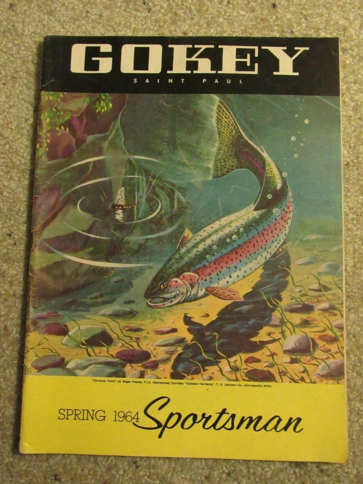 1964 GOKEY Spring Sportsman Catalog, 68 Pages - $4.99