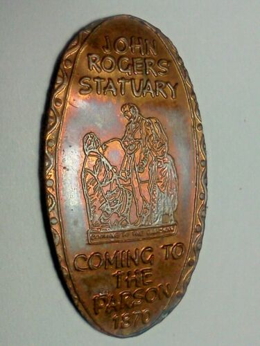 "JOHN ROGERS STATUARY *RETIRED*-Elongated / Pressed Penny-""copper"" B-762"