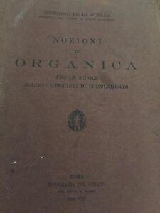 NOZIONI-DI-ORGANICA-PER-LE-SCUOLE-ALLIEVI-UFFICIALI-DI-COMPLEMENTO-1930