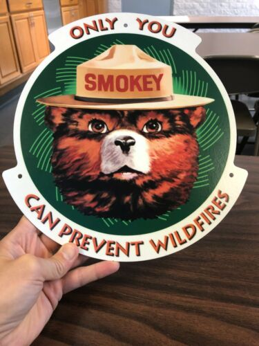 Smokey Bear Outdoor Fiberglass Sign - Only You Can Prevent Forest Fires - NOS