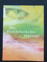 Birgit Zart: Die Fruchtbarkeitsmassage Stuttgart - Stuttgart-Ost Vorschau