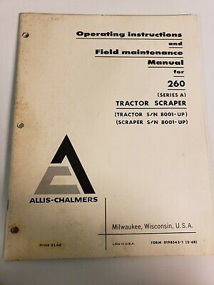 Allis Chalmers 260 Series A Tractor Scraper Operators Field Maintenance Manual