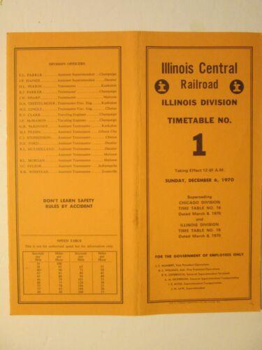 Illinois Central Railroad Time Table No. 1 Illinois Division Dec. 6, 1970