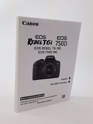 Canon Rebel T6i Instruction Owners Manual EOS 750D Book NEW