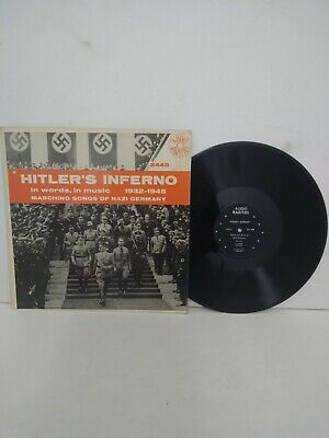 Rare Vintage Old HITLER'S INFERNO Vinyl Record LP In words, in music 1932-1945