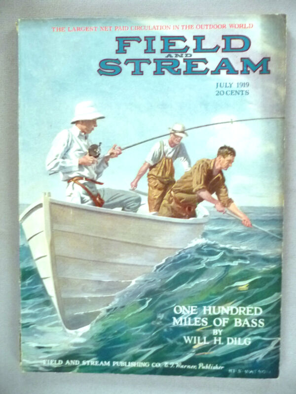 Field & Stream Magazine - July, 1919 ~~ Field and Stream